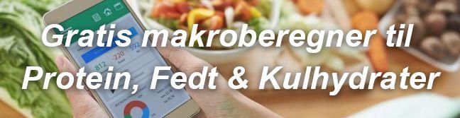 Gratis Makroberegner til Protein, Fedt & Kulhydrater